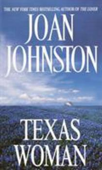 Texas Woman - Book #3 of the Sisters of the Lone Star