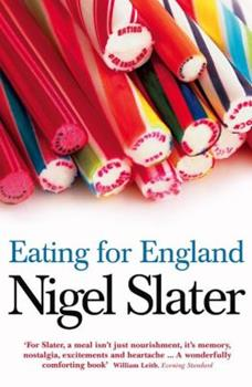 Eating for England: The Delights and Eccentricities of the British at the Table 0007199473 Book Cover