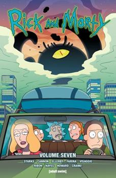 RickandMorty, Vol. 7 - Book #7 of the Rick and Morty Collected Editions