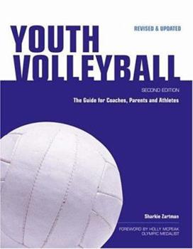 Paperback Youth Volleyball : The Guide for Coaches, Parents and Athletes Book