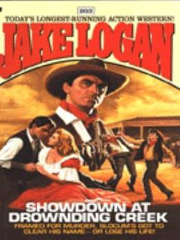 Showdown at Drowning Creek - Book #203 of the Slocum