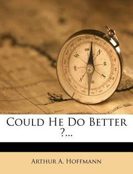 Paperback Could He Do Better ?... Book