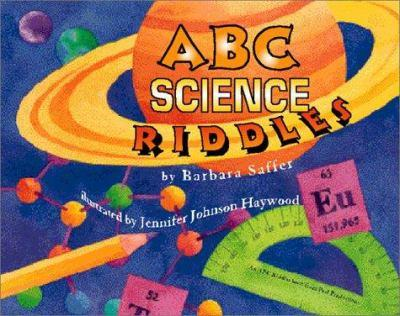 ABC Science Riddles 0939217554 Book Cover
