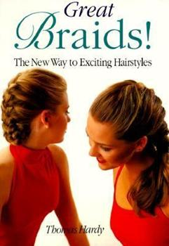 Paperback Great Braids!: The New Way to Exciting Hairstyles Book