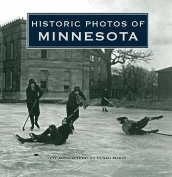 Historic Photos of Minnesota 1596525231 Book Cover
