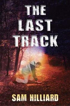 The Last Track - Book #1 of the Mike Brody
