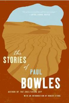 The Stories of Paul Bowles 0066212731 Book Cover