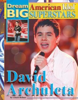 David Archuleta - Book  of the Dream Big: American Idol Superstars