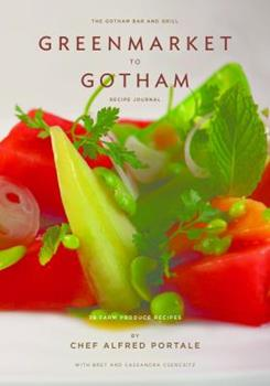 Greenmarket to Gotham: Recipe Journal 0615830692 Book Cover