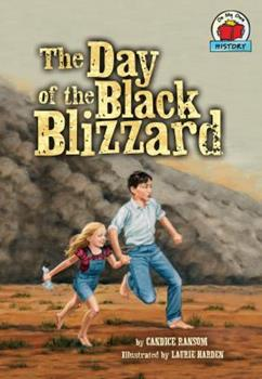 The Day of the Black Blizzard - Book  of the On My Own History