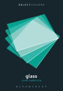 Glass - Book  of the Object Lessons