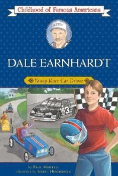 Dale Earnhardt Young Race Car Driver - Book  of the Childhood of Famous Americans