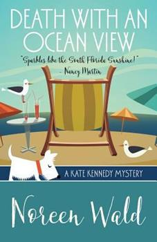 Death with an Ocean View - Book #1 of the Kate Kennedy