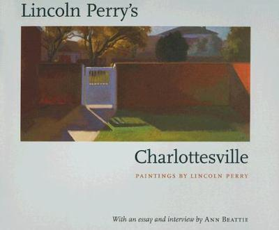 Lincoln Perry's Charlottesville 0813925037 Book Cover