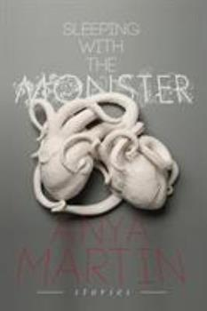 Sleeping with the Monster: Stories 1590217004 Book Cover