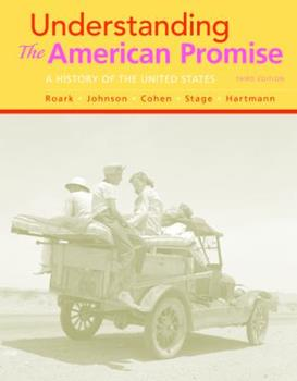 Understanding the American Promise: A History 1457639793 Book Cover