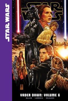 Vader Down, Volume 6 - Book #6 of the Star Wars: Vader Down