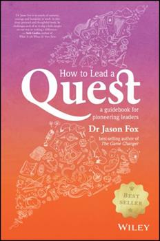 Paperback How to Lead a Quest: A Guidebook for Pioneering Leaders Book