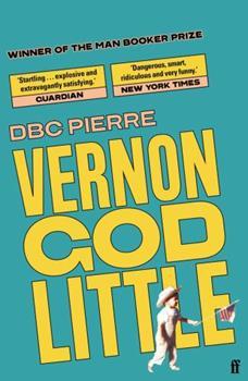 Vernon God Little 0571216420 Book Cover