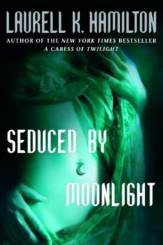 Hardcover Seduced by Moonlight (Meredith Gentry, Book 3) Book