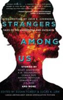 Strangers Among Us: Tales of the Underdogs and Outcasts 099396964X Book Cover