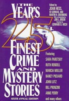 The Year's 25 Finest Crime and Mystery Stories: Sixth Annual Edition 0786704950 Book Cover