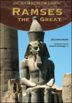 Ramses the Great (Ancient World Leaders) 0791096378 Book Cover