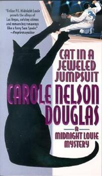 Cat in a Jeweled Jumpsuit - Book #11 of the Midnight Louie