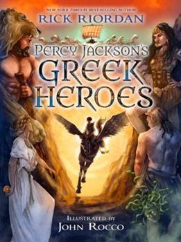 Percy Jackson's Greek Heroes 1484776437 Book Cover