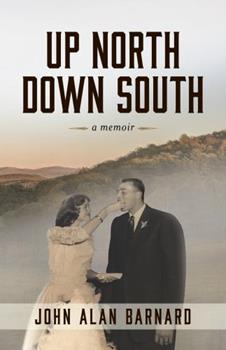 Paperback Up North Down South: A Memoir Book
