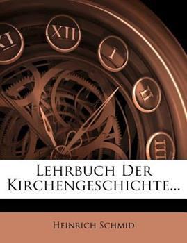 Paperback Lehrbuch der Kirchengeschichte... Book
