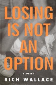 Losing Is Not an Option 0375913513 Book Cover