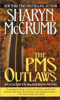 The PMS Outlaws 0345382315 Book Cover