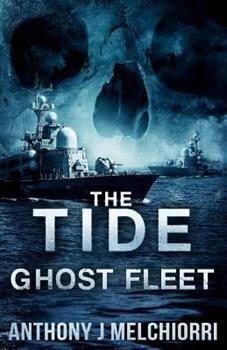 Ghost Fleet - Book #7 of the Tide
