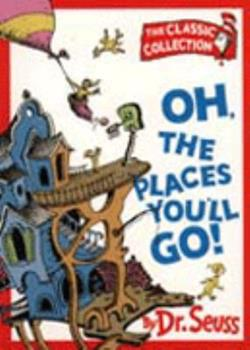 Paperback Oh, the Places You'll Go! (Dr.Seuss Classic Collection) Book