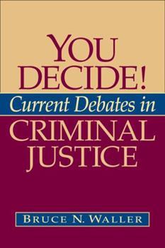 Paperback You Decide! Current Debates in Criminal Justice Book
