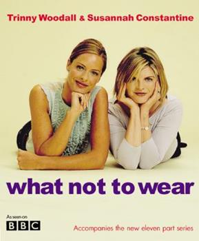 What Not to Wear 1573223573 Book Cover