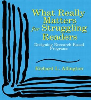 Paperback What Really Matters for Struggling Readers: Designing Research-Based Programs Book