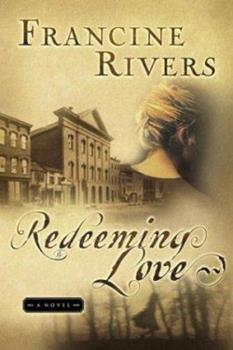 Paperback Redeeming Love Book