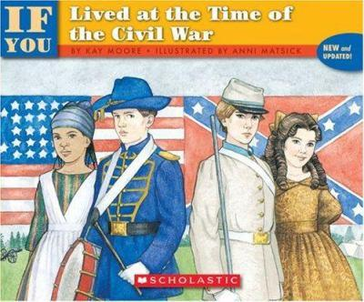 If You Lived At The Time Of The Civil War (If You.) - Book  of the ...If You