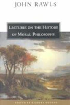 Lectures on the History of Moral Philosophy 0674002962 Book Cover