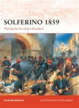Solferino 1859 (Campaign) - Book #207 of the Osprey Campaign