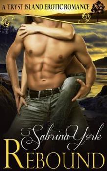 Paperback Rebound: A Tryst Island Erotic Romance Book