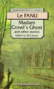 Paperback Madame Crowl's Ghost and Other Tales Book