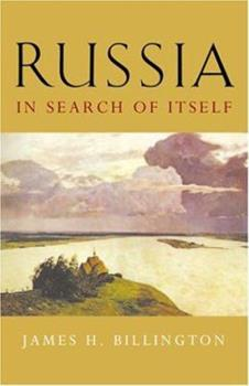 Russia in Search of Itself (Woodrow Wilson Center Press) 0801879760 Book Cover