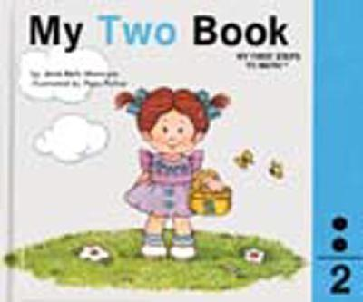 My two book - Book #2 of the My First Steps to Math