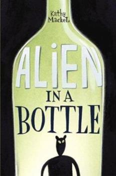 Alien in a Bottle 0060292822 Book Cover