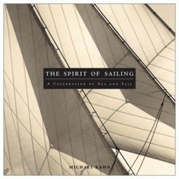 The Spirit of Sailing 0762417749 Book Cover