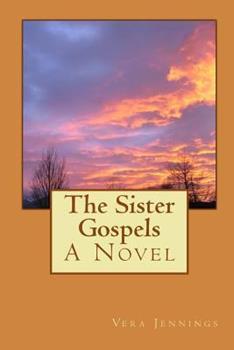 Paperback The Sister Gospels Book