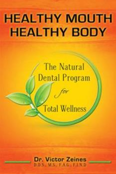 Paperback Healthy Mouth Heathy Body Revised 4th Edition. Book